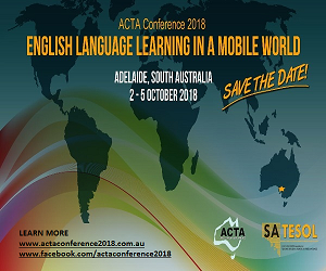 ACTA International Conference 2018 in Adelaide, South Australia